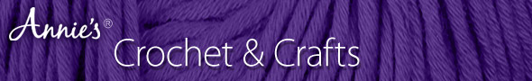 Annie's Crochet & Crafts